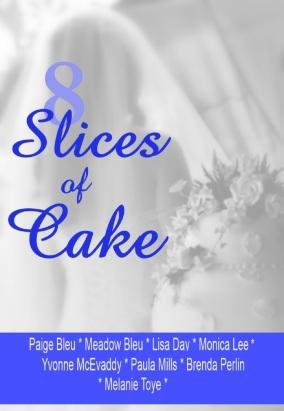 8 Slices of Cake - Melanie Toye