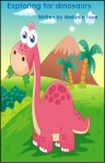 Exploring for dinosaurs by Melanie Toye